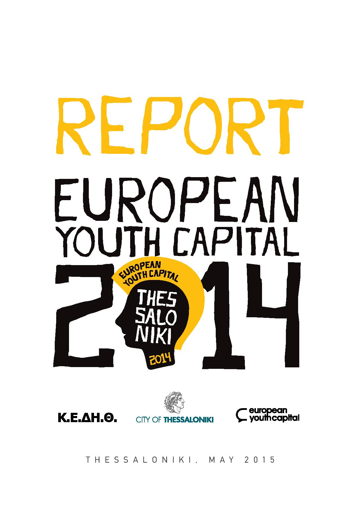 Report - European Youth Capital 2014 - Thessaloniki